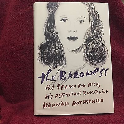 The Baroness: The Search for Nica the Rebellious Rothschild