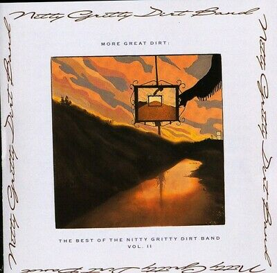 The Nitty Gritty Dir - More Great Dirt: Best of Nitty Gritty Dirt Band 2 [New CD