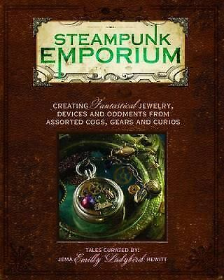 Steampunk Emporium: Creating Fantastical Jewelry, Devices an