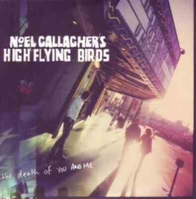 "NOEL GALLAGHER`S HIGH FLYING-THE DEATH OF YOU AND ME  Vinyl / 7"" Single NEU"