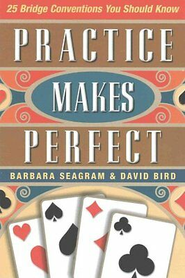 Practice Makes Perfect 25 Bridge Conventions You Should Know 9781771400299