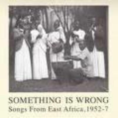 2xLP Something is Wrong Songs From East Africa, 1952-7 NEW OVP Honest Jons