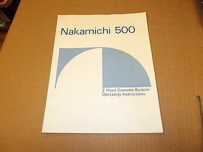 Nakamichi 500 Stereo Cassette Deck  Original Operating Owners Manual
