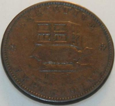 1837 Hard Times Token Illustrious Predecessor Executive Experiment [SN01]