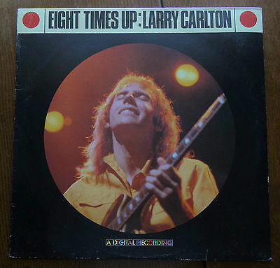 Larry Carlton - Eight Times Up (1982 LP + Insert. P-13012) Japanese Pressing