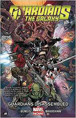 Guardians of the Galaxy Volume 3: Guardians Disassembled (Marvel Now) (Guardians
