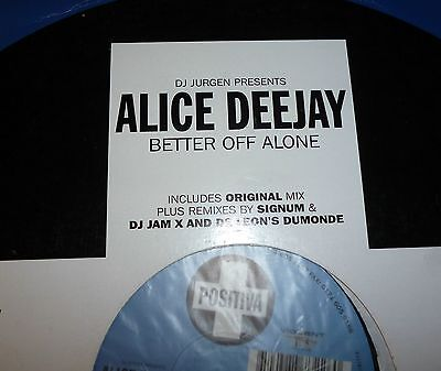 "Alice Deejay ‎– Better Off Alone 12"" Positiva  1999      TRANCE CLASSIC!!"