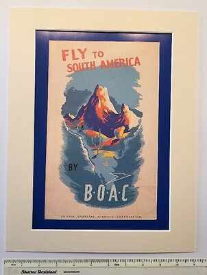 """Fly to South America by BOAC 1949: Mounted poster 14"""" x 11 Vintage travel advert"""