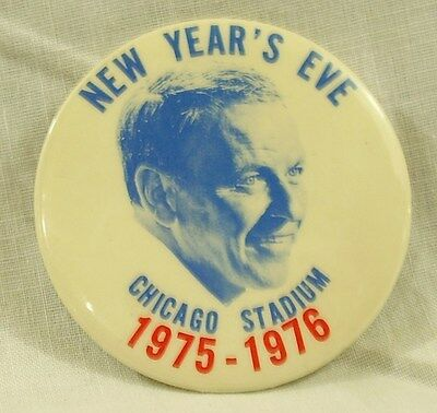 Vintage Pin New Year's Eve Frank Sinatra Concert 12 31 1975 Chicago Stadium