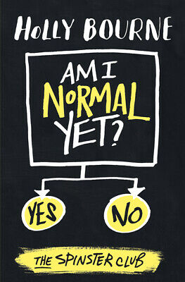 Am I normal yet? by Holly Bourne (Paperback)