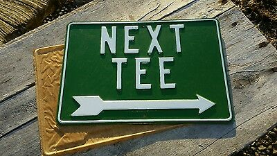 """Vintage Golf Course """"next Tee"""" Right Arrow Metal Sign New Old Stock"""