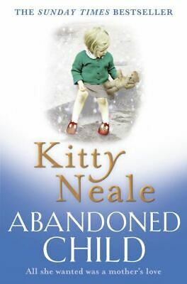 Abandoned child by Kitty Neale (Paperback)