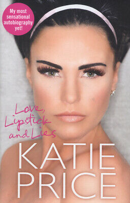 Love, lipstick and lies by Katie Price (Hardback)
