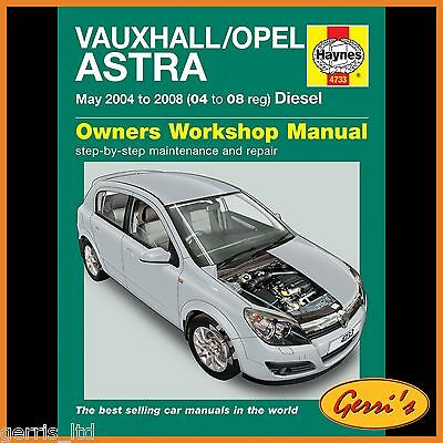 4733 Haynes Vauxhall/Opel Astra Diesel (May 2004 - 2008) 04 to 08 Service Manual