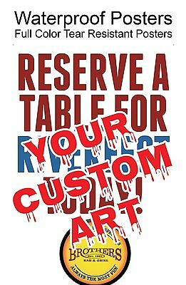 Full Color Custom Printed Waterproof Posters, 24X18, Other Prices Listed Too
