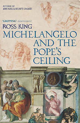 Michelangelo and the Pope's Ceiling by Ross King Paperback Book (English)