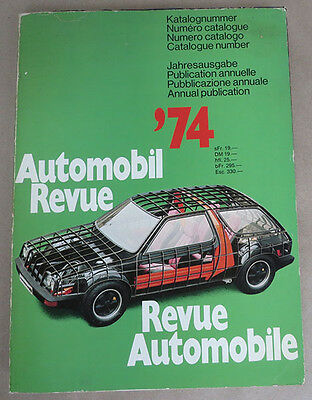 Book Automobil Revue '74, Revue Automobile 1974 ed. German & French texts