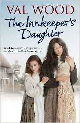 The Innkeeper's Daughter, New, Wood, Val Book