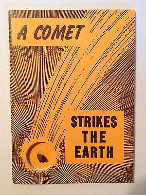 A Comet Strikes the Earth by Nininger (1969 reprint), with meteorite specimen