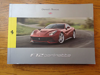 Ferrari F12 Berlinetta Owners Handbook/Manual