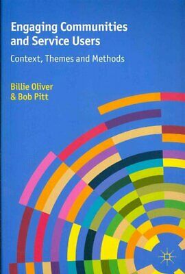 Engaging Communities and Service Users Context, Themes and Methods 9780230363076