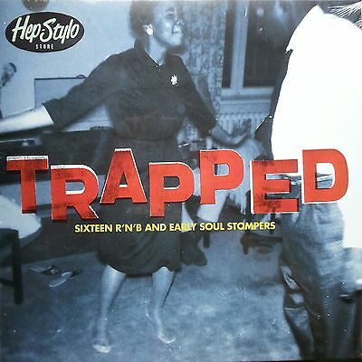 Trapped Lp - 16 R'n'b And Early Soul Stompers - Baby Dee,del Mingos,the Ideals
