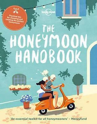 NEW The Honeymoon Handbook By Lonely Planet Paperback Free Shipping