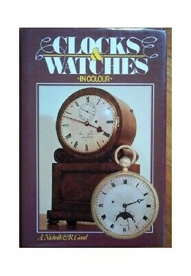 Clocks and Watches in Color (Sterling Promotional Line) by Good, R. Book The