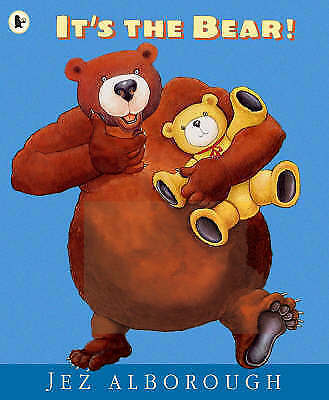 It's the Bear! by Jez Alborough, Book, New (Paperback)