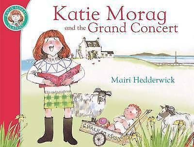 Katie Morag and the Grand Concert by Mairi Hedderwick, Book, New (Paperback)