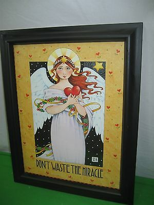 Don't Waste The Miracle Glass Covered Picture ME Mary Engelbreit
