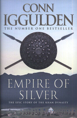 The conqueror series: Empire of silver by Conn Iggulden (Hardback)