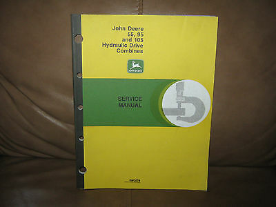 John Deere 55,95 and 105 Hydraulic Drive Combines Service Manual SM2078