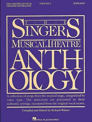 The Singers Musical Theatre Anthology: Volume Three (Soprano). Sheet Music