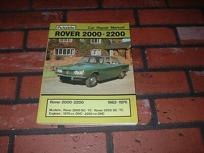 N.o.s. Autodata Manual For Rover 2000 P6 & 2200 P6. 1963 To 1976.