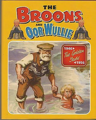 THE BROONS and OOR WULLIE THE GOLDEN YEARS 1946-1956 PUBLISHED 2007