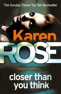 Closer than you think by Karen Rose (Paperback)
