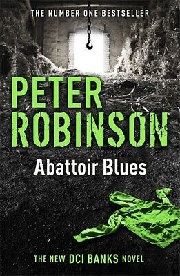 Inspector Banks novels: Abattoir blues by Peter Robinson (Paperback)