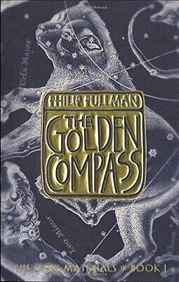 The Golden Compass: His Dark Materials (His Dark Materials... by Pullman, Philip