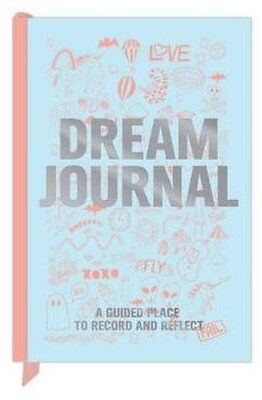 Knock Knock Dream Journal by Knock Knock 9781601065230 (Record book, 2013)