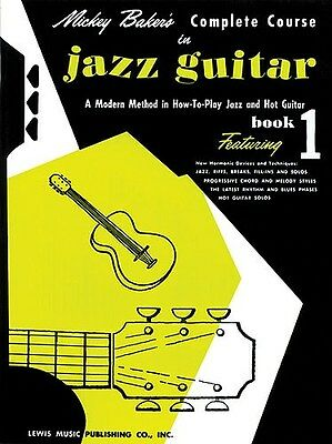 Mickey Baker's Complete Course in Jazz Guitar. Sheet Music
