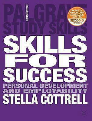 Skills for Success: Personal Development and Employability by Stella Cottrell...