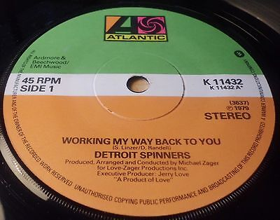 """Detroit Spinners Working My Way Back To You / Disco Ride   7"""" Vinyl Single"""