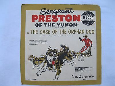 The Case of the Orphan Dog #2, Decca Records, 45 rpm, Sergeant Preston of Yukon