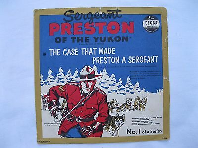 The Case that made Preston a Sergeant #1, Decca Records, 45 rpm, Yukon