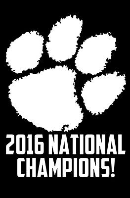 CLEMSON 2016 NATIONAL CHAMPIONS! Tigers Vinyl Decal Sticker Bumper Car White