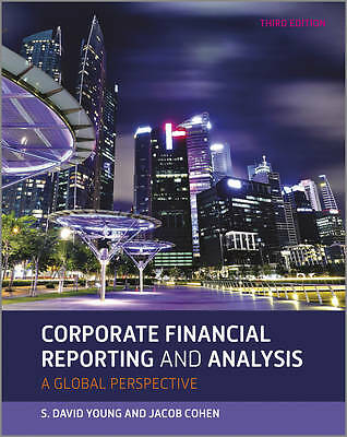 Corporate Financial Reporting and Analysis 9781118470558 by David Young, NEW