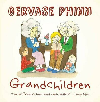 Grandchildren (Best Days of Our Lives Vol 2) by Gervase Phinn Book The Cheap