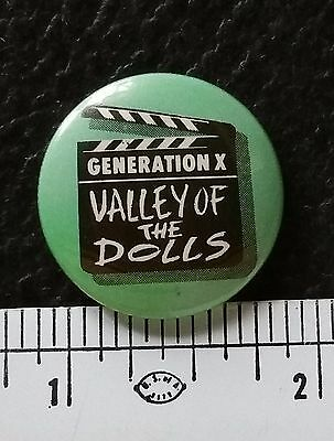*Generation X - Valley Of The Dolls* Vintage Pinback Badge