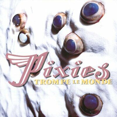 Pixies - Trompe Le Monde - Pixies CD EOVG The Cheap Fast Free Post The Cheap